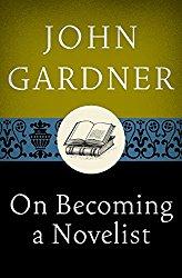 john-gardner-on-becoming-a-novelist-cover